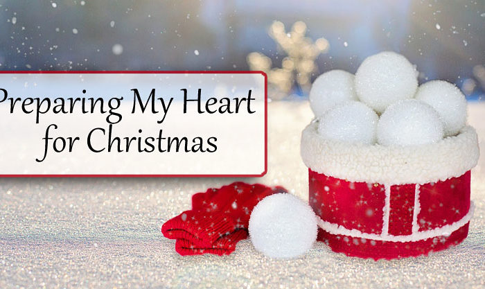 Preparing My Heart for Christmas